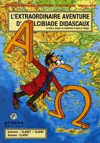Clapat - L'extraordinaire aventure d'Alcibiade Didascaux  : Alcibiade Didascaux en Grèce.
