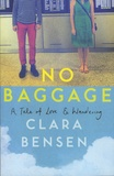 Clara Bensen - No Baggage - A Tale of Love & Wandering.
