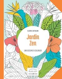 Clara Catalan - Jardin zen - 100 dessins à colorier.