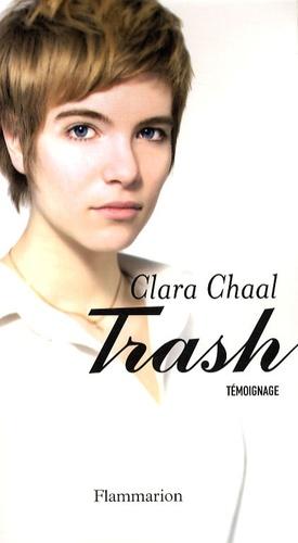 Clara Chaal - Trash.