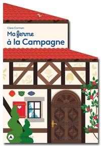 Clara Corman - Ma ferme à la Campagne.
