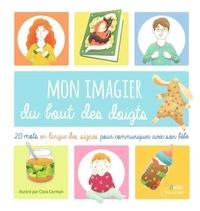 Era-circus.be Mon imagier du bout des doigts - 20 mots de la langue des signes pour communiquer avec son bébé Image