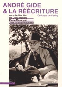 Clara Debard et Pierre Masson - André Gide et la réécriture - Colloque de Cerisy.