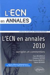 Clara Delaruelle et Clémence Dufour - L'ECN en annales 2010.