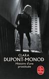 Clara Dupont-Monod - Histoire d'une prostituée.