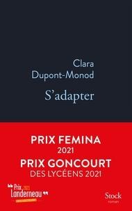 Clara Dupont-Monod - S'adapter.