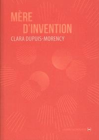 Clara Dupuis-Morency - Mère d'invention.
