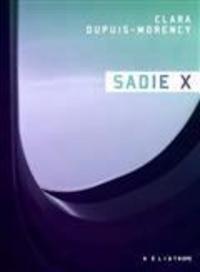 Clara Dupuis-Morency - Sadie X.