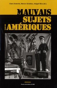 Clara Duterme et Marion Giraldou - Mauvais sujets dans les Amériques - Répression, représentations, discours autour des populations indésirables.