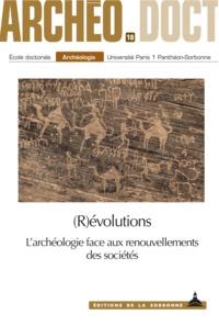 Clara Filet et Svenja Höltkemeier - Révolutions - L'archéologie face aux renouvellements des sociétés.