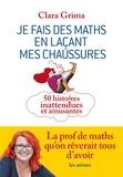 Clara Grima - Je fais des maths en laçant mes chaussures.