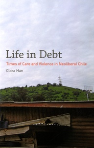 Birrascarampola.it Life in Debt - Times of Care and Violence in Neoliberal Chile Image