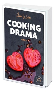 Clara Le Corre - Cooking drama Tome 1 : .