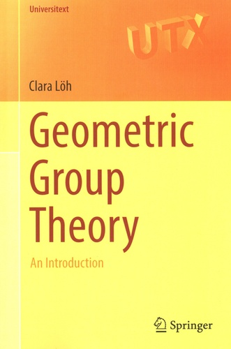 Clara Löh - Geometric Group Theory - An introduction.