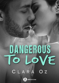Clara Oz - Dangerous to Love.