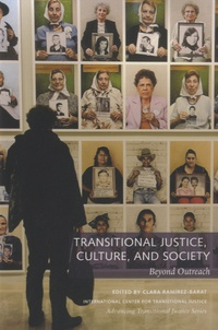 Clara Ramirez-Barat - Transitional Justice, Culture, and Society - Beyond Outreach.