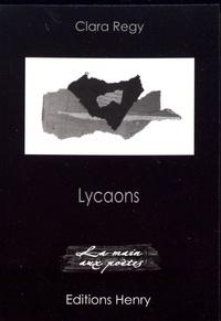 Clara Regy - Lycaons.
