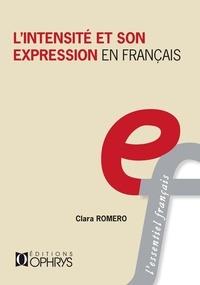 Clara Romero - L'intensité et son expression en français.
