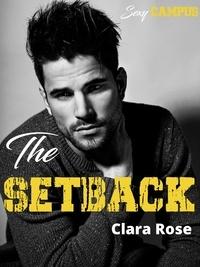 Clara Rose - The SETBACK - Teaser - Sexy campus.