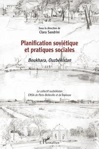 Clara Sandrini - Planification soviétique et pratiques sociales - Boukhara, Ouzbékistan.