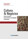 Clara Sarmento et Sandra Ribeiro - Cultura & Negócios - Fluxos criativos entre culturas, investigação & empresas.