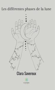 Clara Savereux - Les différentes phases de la lune.