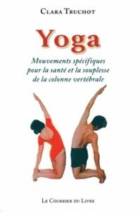 Clara Truchot - Yoga - Mouvements spécifiques pour la santé et la souplesse de la colonne vertébrale.