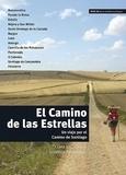 Clara Villanueva et Josefina Fernandez - El Camino De las Estrellas - Un viaje por el Camino de Santiago.