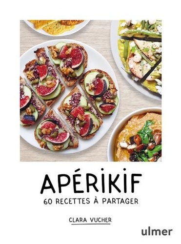 Apérikif. 60 recettes à partager
