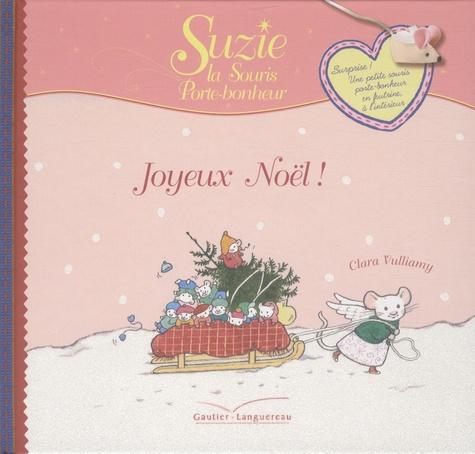 Clara Vulliamy - Suzie, la souris porte-bonheur  : Joyeux Noël !.