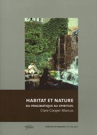 Clare Cooper Marcus - Habitat et nature - Du pragmatique au spirituel.