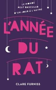 Clare Furniss - L'année du rat.