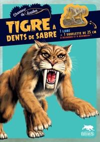 Tigre à dents de sabre - 1 livre + un squelette de 25 cm à assembler.pdf