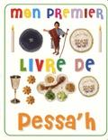 Clare Lister - Mon premier livre de Pessa'h.