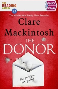 Clare Mackintosh - The Donor - Quick Reads 2020.