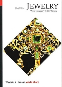 Clare Phillips - Jewelry - From Antiquity to the Present.