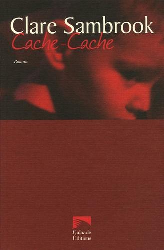 Clare Sambrook - Cache-Cache.