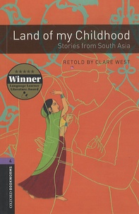 Clare West - Land of my Childhood - Stories from South Asia.