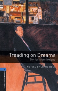 Clare West - Treading on Dreams - Stories from Ireland. 1 CD audio