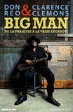 Clarence Clemons et Don Reo - Big Man, de la vraie vie à la vraie légende.