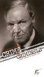 Clarence Darrow - Crime et criminels (une adresse aux détenus de la prison de Chicago).