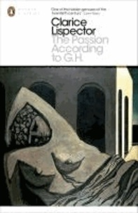 Clarice Lispector - Passion According to G.H.