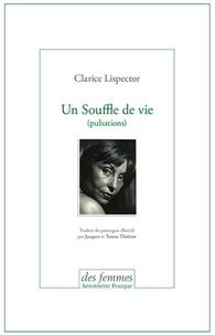 Clarice Lispector - Un souffle de vie (pulsations).