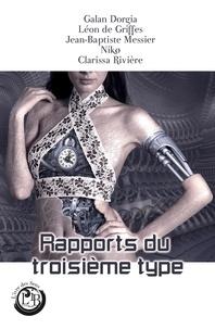 Clarissa Rivière et Nikø Nikø - Rapports du troisième type.