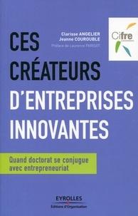 Deedr.fr Ces créateurs d'entreprises innovantes - Quand doctorat se conjugue avec entrepreneuriat Image