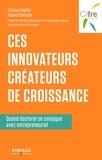 Clarisse Angelier et Jeanne Courouble - Ces innovateurs créateurs de croissance - Quand doctorat se conjugue avec entrepreunariat.
