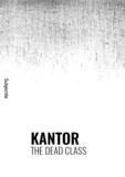 Clarisse Bardiot et Jacquie Bablet - Kantor, The Dead Class.