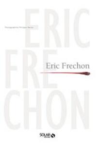 Clarisse Ferreres - Eric Frechon.