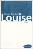 Clarisse Fondacci - Louise.