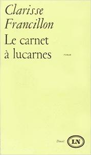 Clarisse Francillon - CARNET A LUCARNES.
